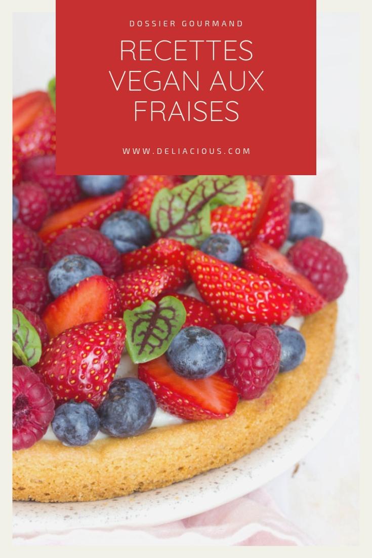 7 recettes vegan aux fraises